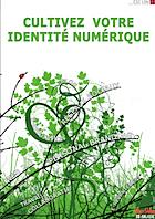 Cultivez votre identité numérique