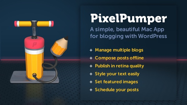 Pixelpumper is a mac app for wordpress